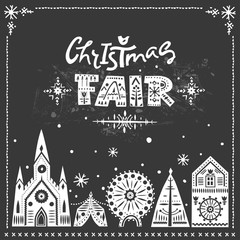 """Vector lettering """"Christmas Fair."""" White letters with folk patterns and fairy-tale winter city. For flyers, trendy posters, invitations."""