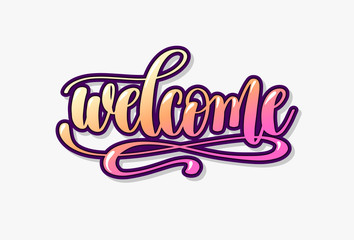 welcome hand lettering inscription, calligraphy