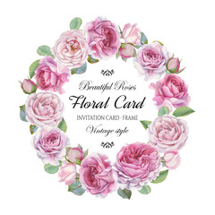 Vintage floral greeting card with a frame of watercolor roses. Wreath of flowers. Illustration