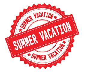 SUMMER VACATION red text round stamp, with zig zag border.