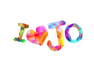 I love Jo (Jordan). Triangular letters.