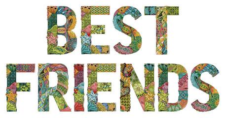 Words BEST FRIEND. Vector decorative zentangle object
