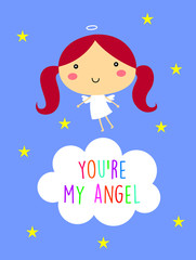 you are my angel greeting card vector
