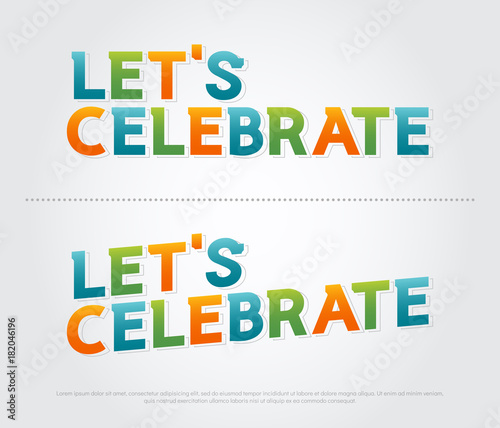 Let's celebration colorful logo  celebration typography