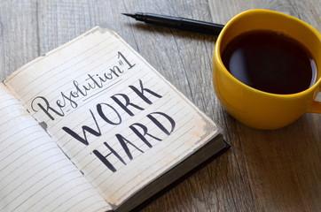 Resolution No. 1 WORK HARD