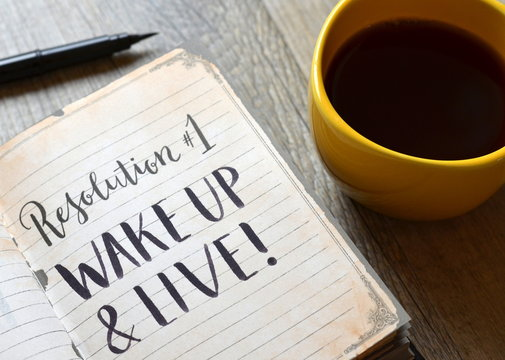 Resolution No. 1 WAKE UP AND LIVE