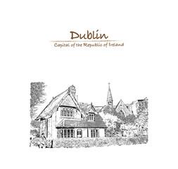 Hand drawn sketch of Dublin Ireland in vector illustration.