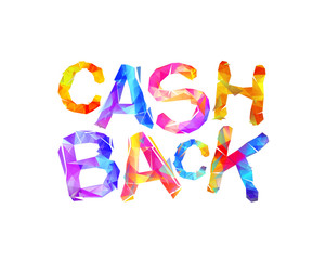 Cash back. Inscription of triangular letters