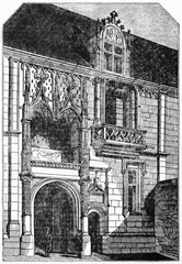 Ancient front view of Blois castle portal (east facade), majestic, elegant and aristocratic architecture. Old Illustration by unidentified author published on Magasin Pittoresque Paris 1834
