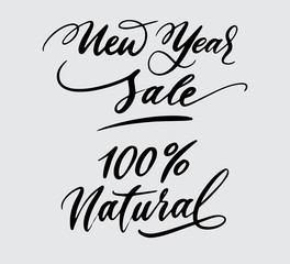 new year sale and 100% natural handwriting typography. Good use for logotype, symbol, cover label, product, brand, poster title or any graphic design you want. Easy to use or change color