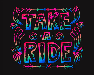 Detailed ornamental Take a ride quote designe