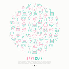 Baby care concept in circle with thin line icons: newborn, diaper, pacifier, crib, footprints, bathtub with bubbles. Vector illustration for banner, web page, print media.