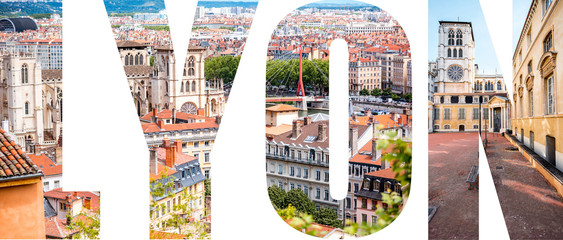 Lyon letters filled with pictures of famous places in Lyon city, France
