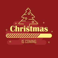 Christmas is coming. Progress bar and Christmas tree on red background.