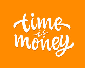 Time Is Money - vector hand drawn brush lettering