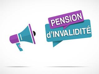 mégaphone : pension d'invalidité