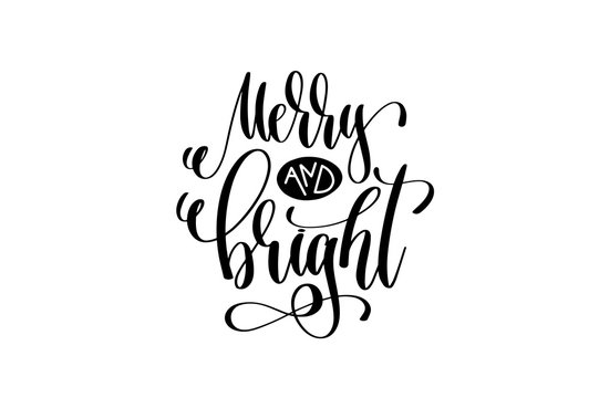 merry and bright - hand lettering celebration quote to winter ho
