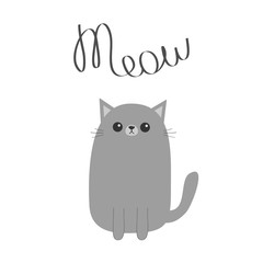 Gray cat Meow lettering text. Cute cartoon funny character. Kawaii animal. Face with eyes, moustaches, nose, ears. Love Greeting card. Flat design. White background. Isolated.