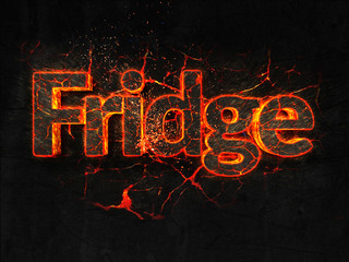 Fridge Fire text flame burning hot lava explosion background.