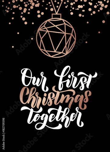 Our First Christmas Together Merry And Happy New Year Rose Gold Greeting Card