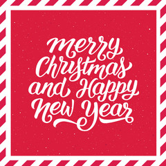 Merry Christmas and Happy New Year hand lettering on vintage background with red and white striped frame. Vector holiday illustration
