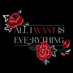 Embroidered slogan with flowers. Vector patch for apparels and t shirt.