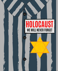 We Will Never Forget. Holocaust Remembrance Day. Yellow Star David. International Day of Fascist Concentration Camps and Ghetto Prisoners Liberation card whith hand and barbed wire Vector illustration