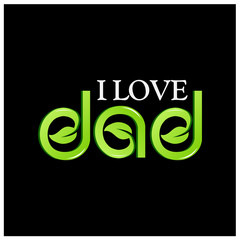 Green vector letters icon. word I Love dad vector