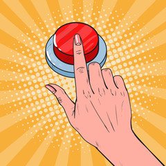 Pop Art Female Hand Pushing a Red Button. Call for Help. Vector illustration