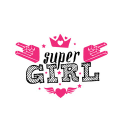 Super Girl - vector poster or print for girls clothes. Super Girl lettering with crown and hearts. Modern fashion t-shirt design with Rock sign.