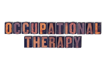 Occupational Therapy Concept Isolated Letterpress Word