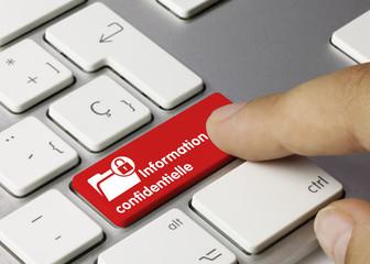 Information confidentielle