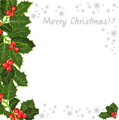 The holly tree, branches. Happy Christmas Background!