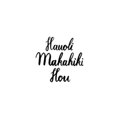 Hand brush lettering happy new year on Hawaiian