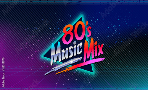 80 S Music Mix Retro Style Disco Design Neon 80 S Party 80s