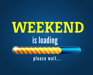 weekend is loading vector with the progress bar