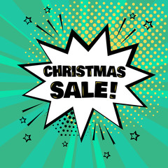 White comic bubble with CHRISTMAS SALE word on green background. Comic sound effects in pop art style. Vector illustration.