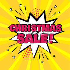 White comic bubble with CHRISTMAS SALE word on yellow background. Comic sound effects in pop art style. Vector illustration.
