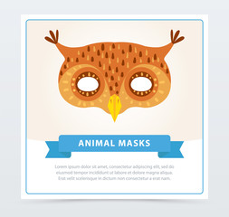 Masquerade mask of owl. Colorful bird s head. Element of children s theater or carnival. Flat vector design for greeting card, invitation, poster or flyer