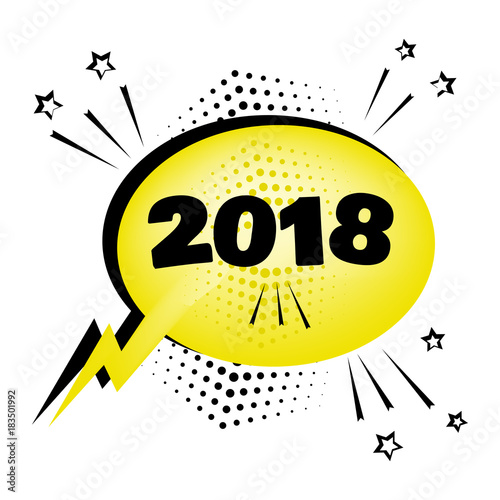 Yellow comic bubble with 2018 word  Comic sound effects in