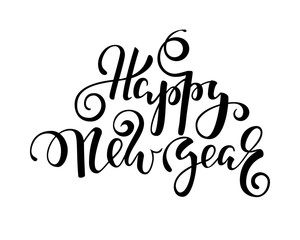 Happy New Year. Hand drawn creative calligraphy, brush pen lettering. design holiday greeting cards and invitations of Merry Christmas and Happy New Year, banner, poster, logo, seasonal holiday