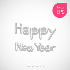 Happy New Year Text with Lettering Card on Gray Background. Flat Vector Illustration Great for Any Use.