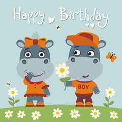 Happy birthday! Greeting card: funny hippo boy gives flower to hippo girl for birthday.