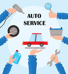 vector flat auto service poster with handyman hands holding repairing tools and car. Man hand in uniform holding wrench, engine oil canister, automatic screwdriver, car wheel. Illustration on blue