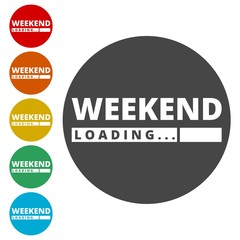 Loading Weekend, Weekend Loading Concept