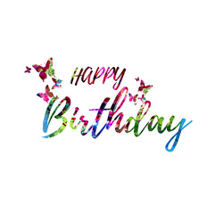 Happy Birthday colorful handwritten inscription isolated. Happy Birthday calligraphy vector illustration. Happy Birthday phrase lettering