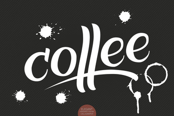 Hand drawn lettering Coffee with stains . Elegant modern handwritten calligraphy. Vector Ink illustration. Typography poster on dark background. For cards, invitations, prints etc.