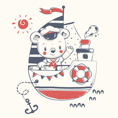 Cute baby bear sailor on the ship cartoon hand drawn vector illustration. Can be used for baby t-shirt print, fashion print design, kids wear, baby shower celebration, greeting and invitation card.