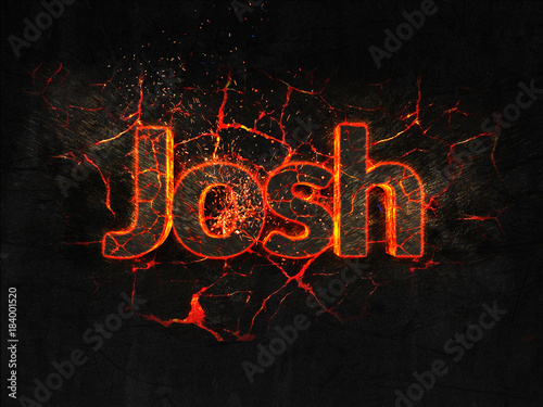Josh Fire text flame burning hot lava explosion background