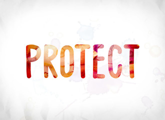 Protect Concept Painted Watercolor Word Art